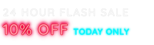 24 hour flash sale 10% off
